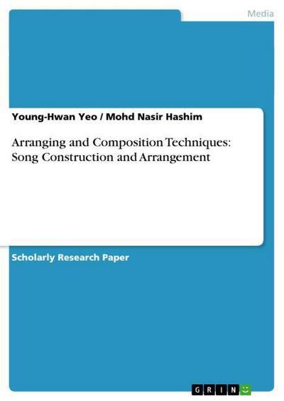 Arranging and Composition Techniques: Song Construction and Arrangement