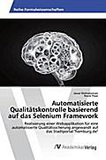 Automatisierte Qualitätskontrolle basierend auf das Selenium Framework
