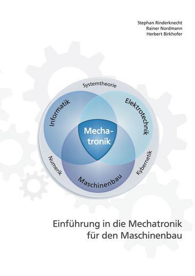 Einführung in die Mechatronik für den Maschinenbau