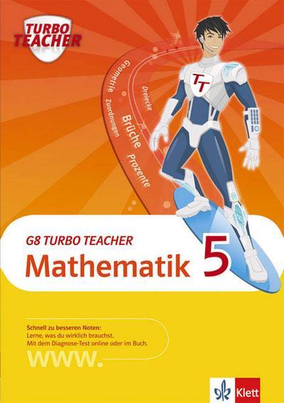 G8 Turbo Teacher Mathematik 5. Klasse
