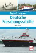 Deutsche Forschungsschiffe: seit 1905 (Typenk ...