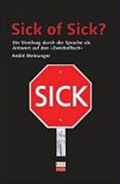 Sick of Sick?; Ein Streifzug durch die Sprache als Antwort auf den Zwiebelfisch   ; Deutsch; ,