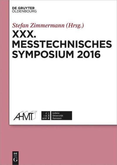 XXX. Messtechnisches Symposium