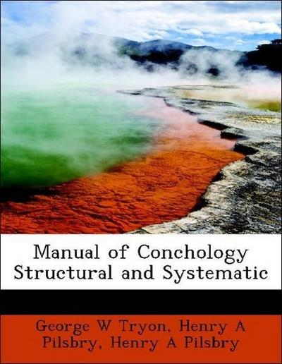 Manual of Conchology Structural and Systematic