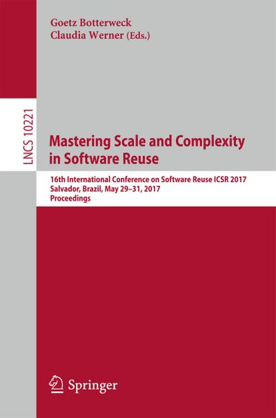 Mastering Scale and Complexity in Software Reuse