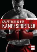 Krafttraining für Kampfsportler; Deutsch; 383 ...