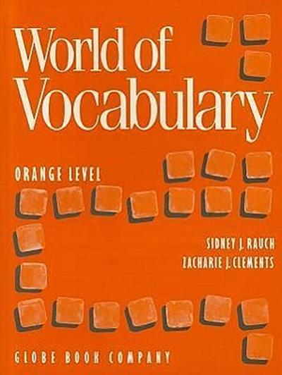 Globe Wld of Vocab/Orange Lev Txs 91 C