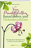 Von Prachtlibellen, Baumläufern und Türkenbundlilien
