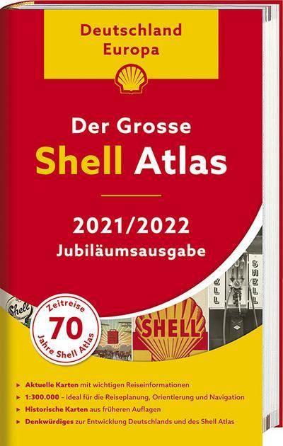 Der Shell Atlas 2021/2022 Deutschland 1:300 000, Europa 1:750 000