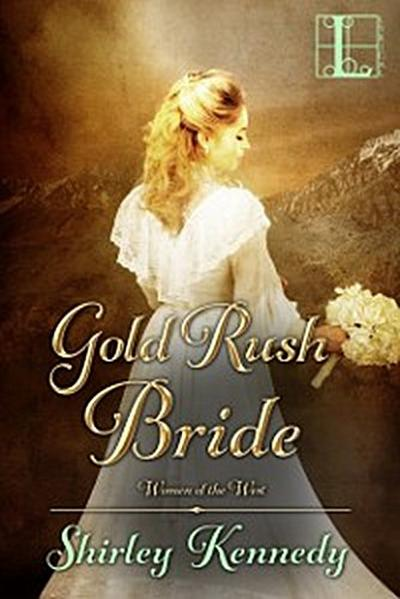 Gold Rush Bride