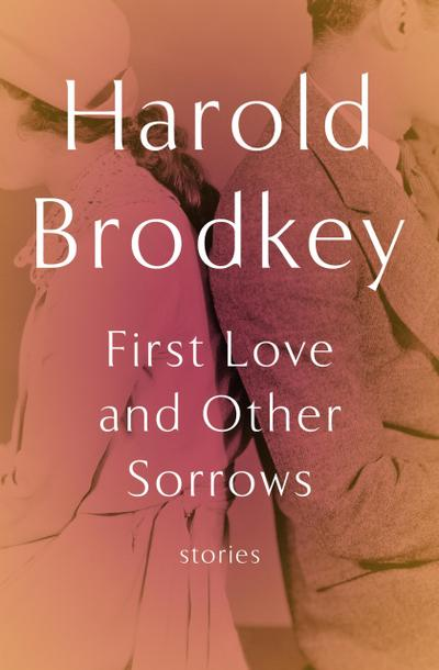 First Love and Other Sorrows