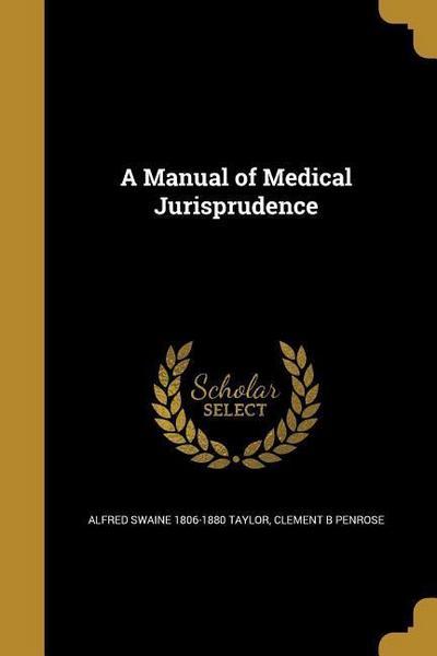 MANUAL OF MEDICAL JURISPRUDENC
