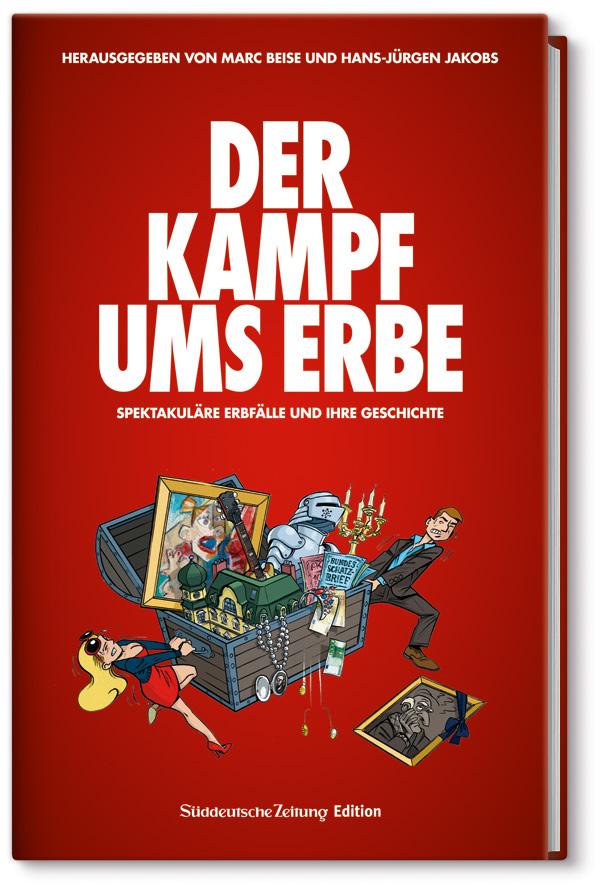 Der Kampf ums Erbe - Marc Beise -  9783864970290