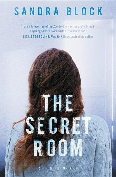 The Secret Room (A Zoe Goldman novel) - Grand Central Publishing - Taschenbuch, Englisch, Sandra Block, ,