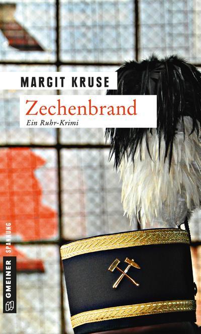Zechenbrand; Kriminalroman; Krimi im Gmeiner-Verlag; Deutsch