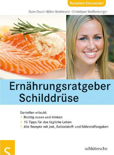 Sven-David Müller-Nothmann Ernährungsratgeber Schilddrüse
