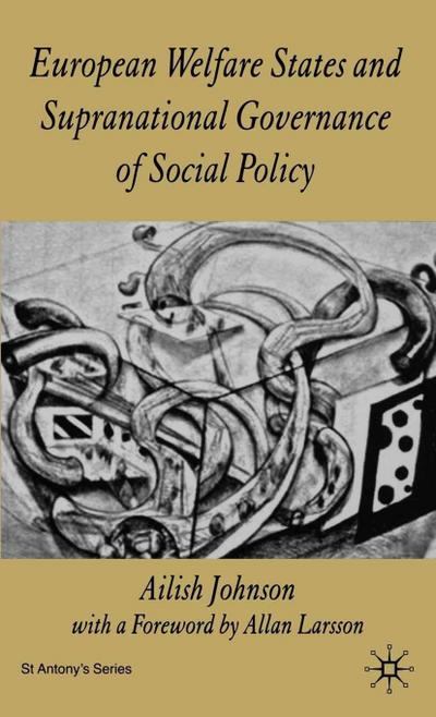 European Welfare States and Supranational Governance of Social Policy