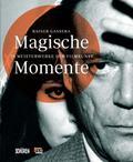 Magische Momente; 75 Meisterwerke der Filmkun ...