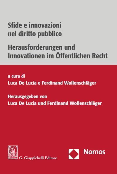Sfide e innovazioni nel diritto pubblico | Herausforderungen und Innovationen im Öffentlichen Recht