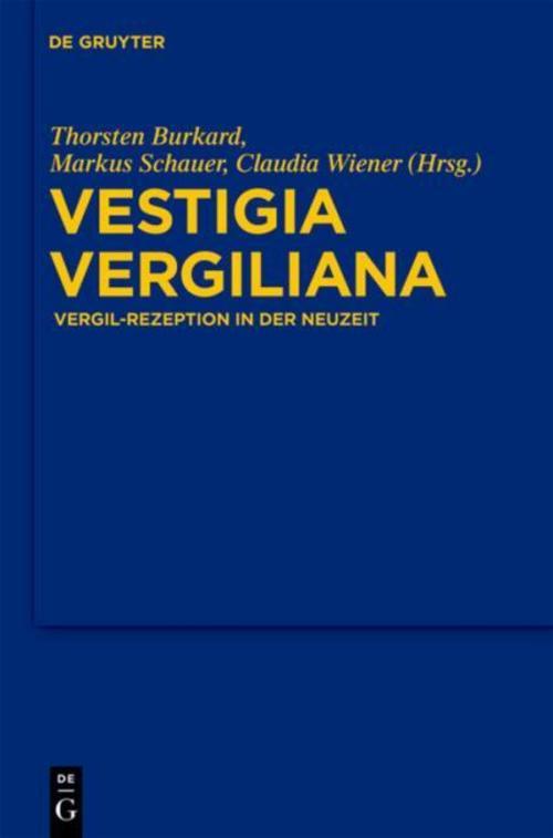 Vestigia Vergiliana Thorsten Burkard