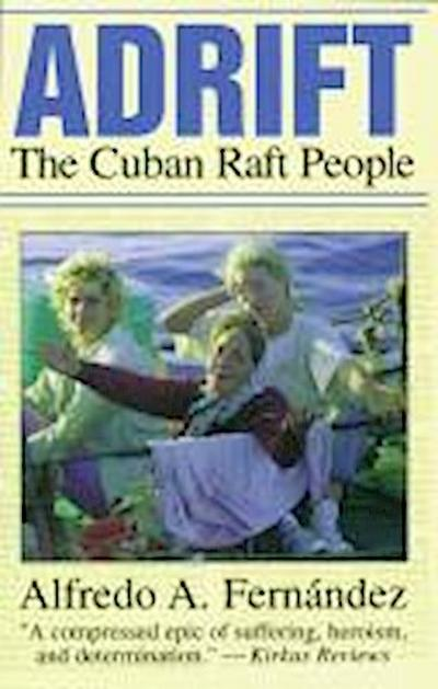 Adrift: The Cuban Raft People