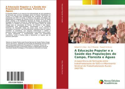 A Educação Popular e a Saúde das Populações do Campo, Floresta e Águas