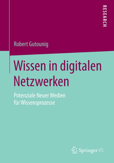 Wissen in digitalen Netzwerken