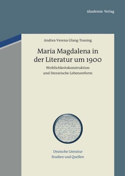 Maria Magdalena in der Literatur um 1900