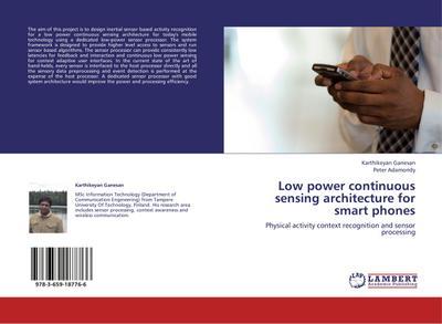 Low power continuous sensing architecture for smart phones