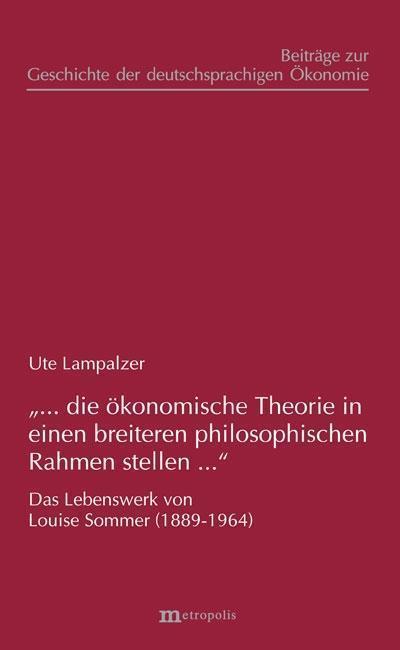 '... die ökonomische Theorie in einen breiteren philosophischen Rahmen stellen...'