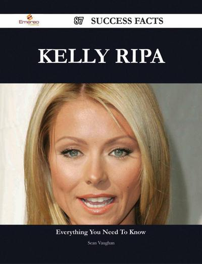 Kelly Ripa 87 Success Facts - Everything you need to know about Kelly Ripa