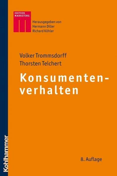 Konsumentenverhalten (Kohlhammer Edition Marketing)
