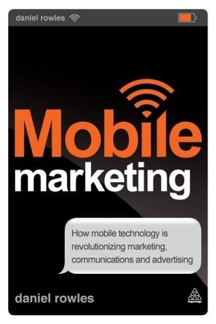 Mobile Marketing Daniel Rowles
