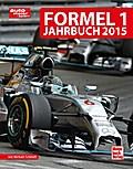 Formel 1 Jahrbuch 2015; Deutsch; 12 schw.-w.  ...
