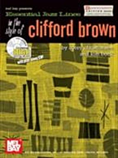 Essential Jazz Lines in the Style of Clifford Brown, Bb Edition