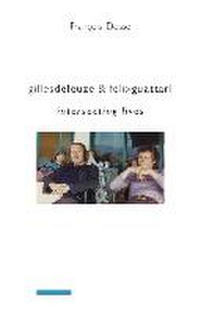 Gilles Deleuze and Felix Guattari