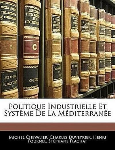 Politique Industrielle Et Système De La Méditerranée