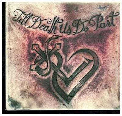 Till Death Us Do Part (Deluxe 2CD Edition)