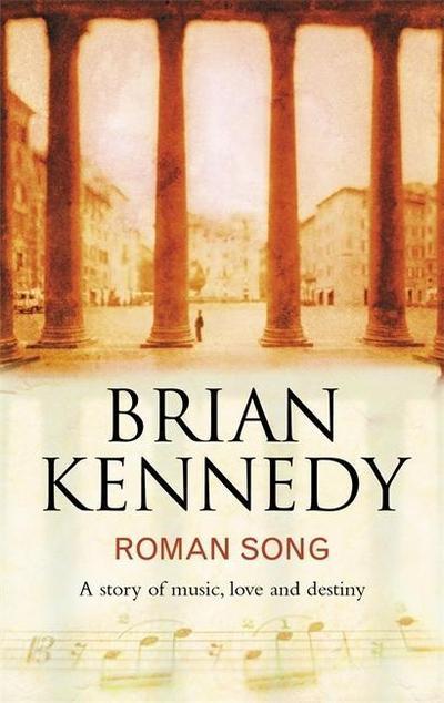 Roman Song - Hodder & Stoughton - Taschenbuch, , Brian Kennedy, ,