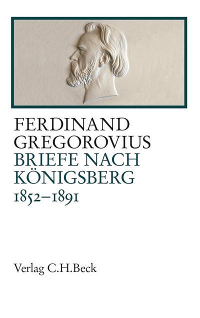 Briefe nach Königsberg 1852-1891