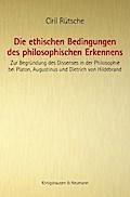 Die ethischen Bedingungen des philosophischen ...