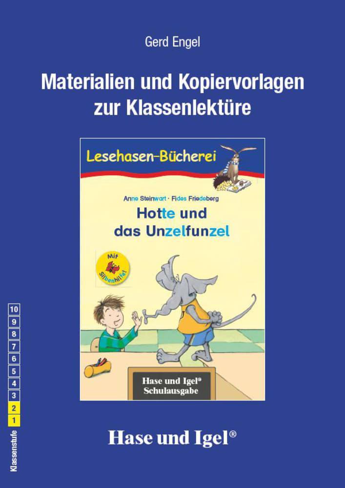 Hotte und das Unzelfunzel / Silbenhilfe. Begleitmaterial, Gerd Engel