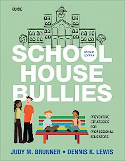 School House Bullies (Guide)