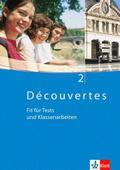 Découvertes 2. Fit für Tests und Klassenarbeiten. Arbeitsheft mit Lösungen und CD-ROM