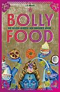 Bollyfood; Die besten Rezepte der indischen Küche; Einzeltitel; Deutsch