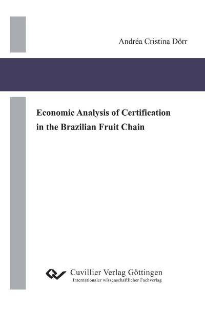 Economic AQnalysis of Certification in the Brazilian Fruit Chain