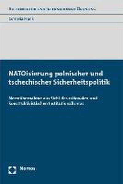 NATOisierung polnischer und tschechischer Sicherheitspolitik