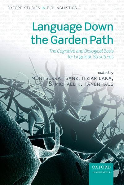 Language Down the Garden Path