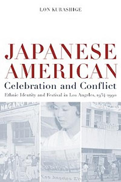 Japanese American Celebration and Conflict