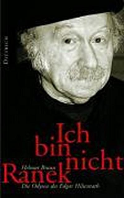 Ich bin nicht Ranek. Die Odyssee des Edgar Hilsenrath. Biografie